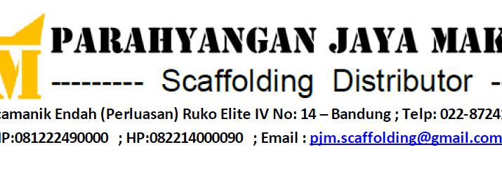 Scaffolding Bandung, Scaffolding Jakarta, Scaffolding Garut, Scaffolding Bekasi, Scaffolding Cimahi