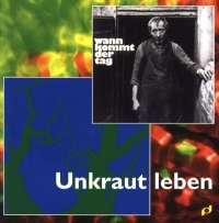 Unkraut Leben  1977 (MC)