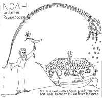 Noah unterm Regenbogen  1984 (Singheft und Spieltext)