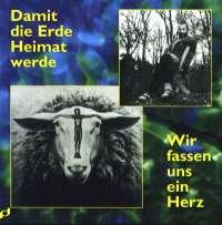 Wir fassen uns ein Herz / Damit die Erde Heimat werde (CD)