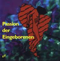 Passion der Eingeborenen  1992 (Kopie/Klavierauszug)
