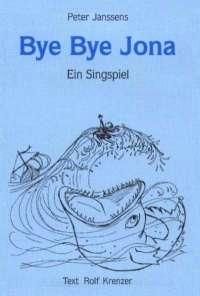 Bye Bye Jona  1992 (Kopie/Singheft)