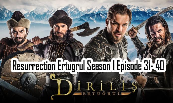 Dirilis: Ertugrul Season 1 Episode 31-40 in Urdu/Hindi