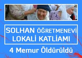 Solhan Öğretmenevi Lokali Katliamı