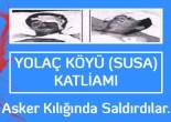 Yolaç Susa Köyü katliamı