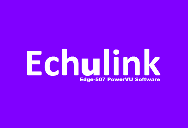 Echulink Edge-507 New PowerVU Key Software 1