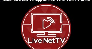 Install Live Net TV App on Amazon Fire TV or Amazon Fire TV Stick