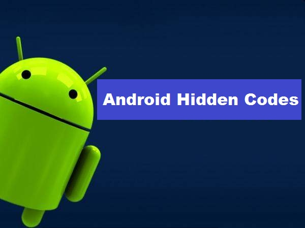 android hidden codes
