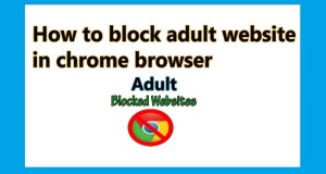 block adult websites in chrome