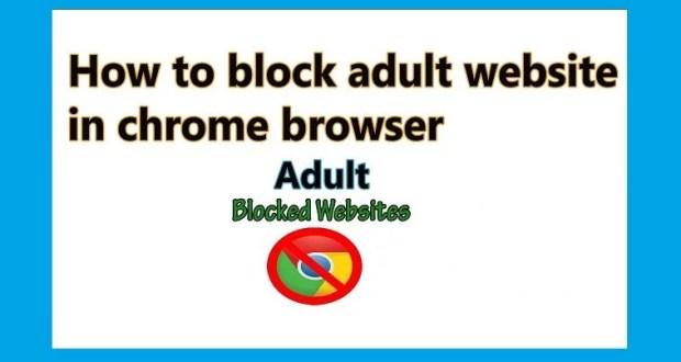 block adult websites in chrome