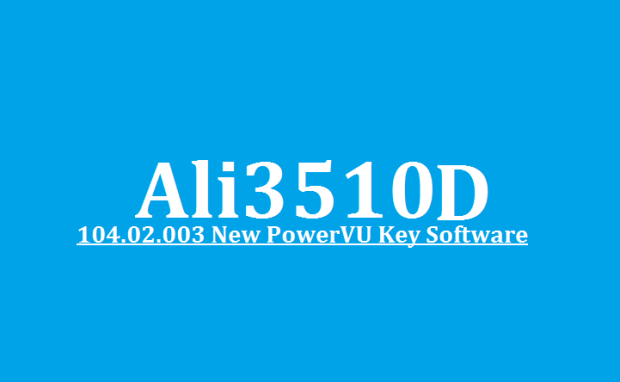 Ali3510D Version 104.02.003 New Software