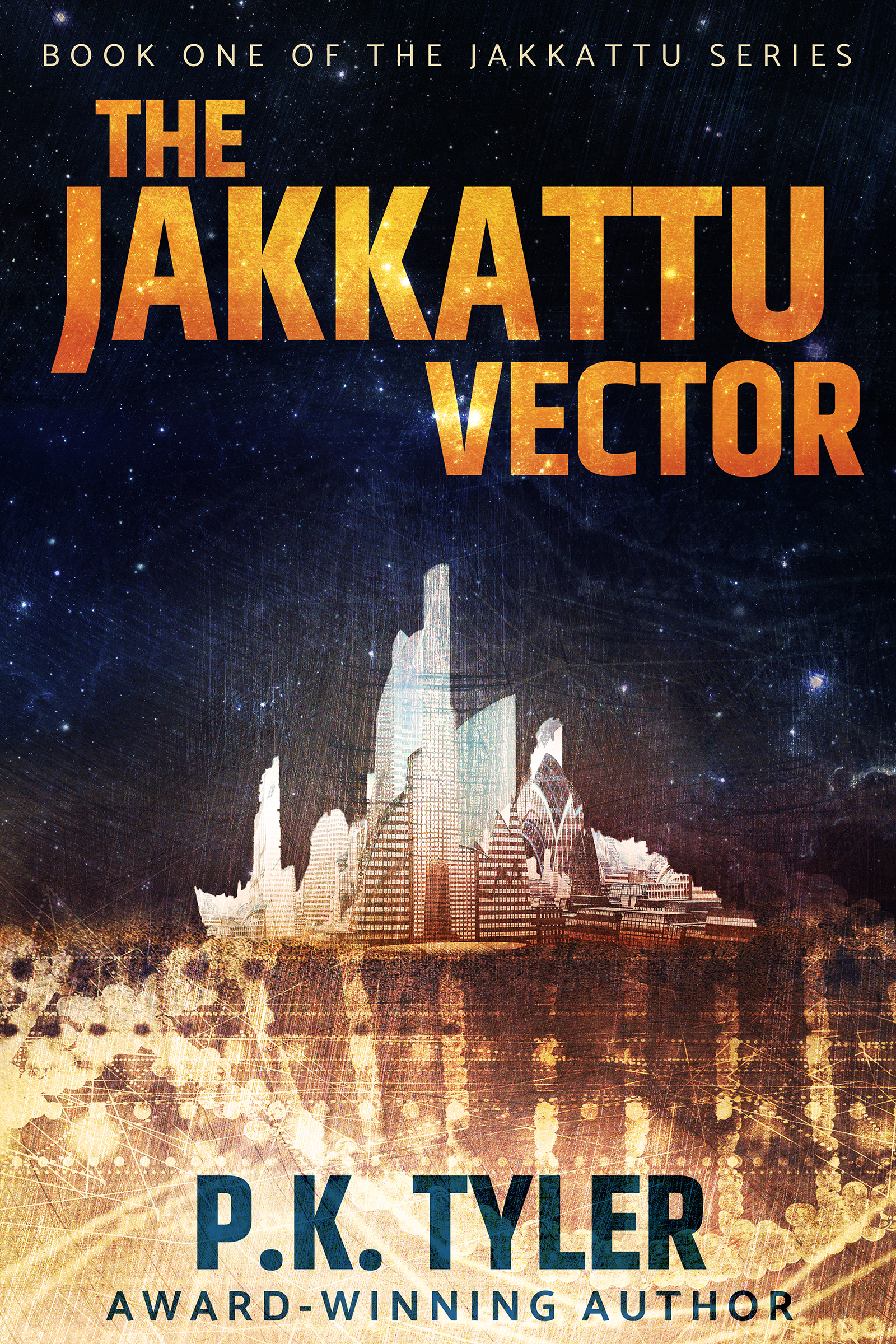 The Jakkattu Vector – Book One