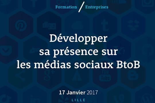 """17 janvier – Formation Digitale """"Développer sa présence sur les réseaux sociaux BtoB"""""""