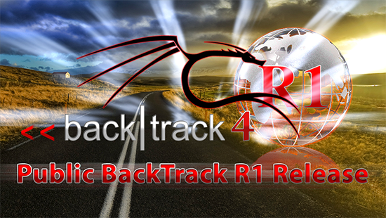 Sortie de BackTrack 4 R1