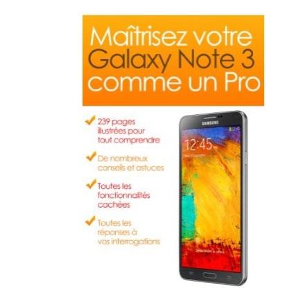 Bon plan : un bon eBook gratuit pour maîtriser votre Galaxy Note 3