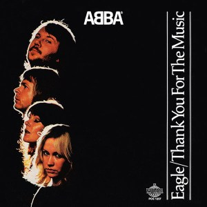 ABBA – Eagle / Thank You For The Music