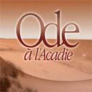 Ode à l'Acadie - Ode à l'Acadie