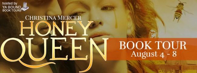Honey Queen tour banner