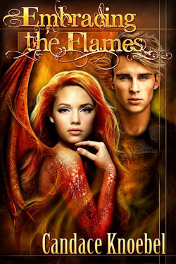 Embracing Flames by Candace Knoebel