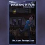 Drowning In Fear by Majanka Verstraete