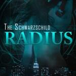 The Schwarzschild Radius – Book Promo