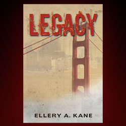 Legacy by Ellery Kane