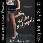 M K Meredith Presents, Malibu Betrayals