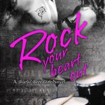Crystal Kaswell Presents, Rock Your Heart Out