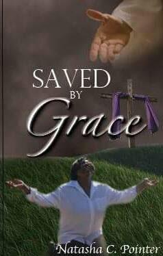 Saved by Grace Natasha C Pointer