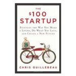 Book Review -$100 Startup by Chris Guillebeau