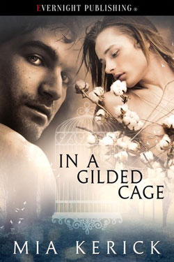 In a gilded cage Mia Kerick