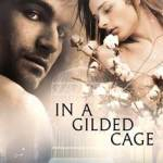 Mia Kerick Presents, In A Gilded Cage