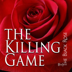 The Killing Game The Black Rose