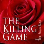 The Killing Game By The Black Rose