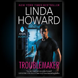 Linda Howard Troublemaker