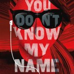 You Don't Know My Name by Kristen Orlando