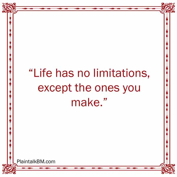 No limits Les Brown quote