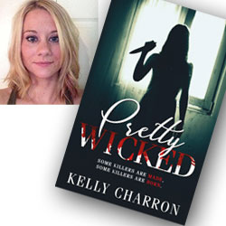 Pretty Wicked Kelly Charron