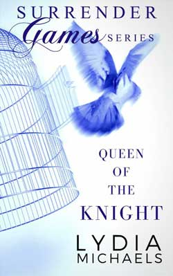 Queen of the Knight Lydia Michaels