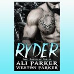 Ali and Weston Parker Presents, Ryder