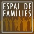 Espai de Famílies