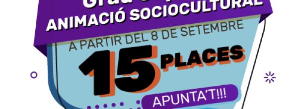 PLACES DISPONIBLES – GS ANIMACIÓ SOCIOCULTURAL