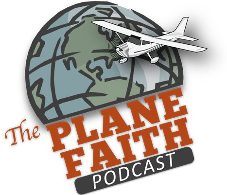 The Plane Faith Podcast