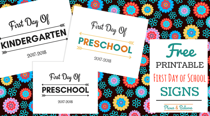 First Day Of School Printable Free 2017 2018 School Year