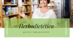 Qué es la herbodietética