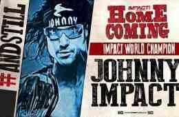 Johnny Impact retiene el campeonato mundial de Impact Wrestling en Homecoming