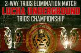 Previa Lucha Underground Ultima Lucha 4 Parte 1