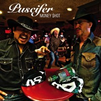 PUSCIFER.- Money shot