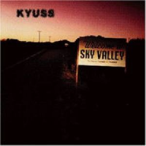 KYUSS.- Welcome to sky valley