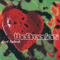 THE BREEDERS.- Last Splash